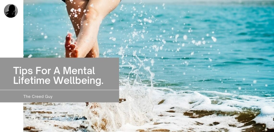tips for a mental lifetime wellbeing