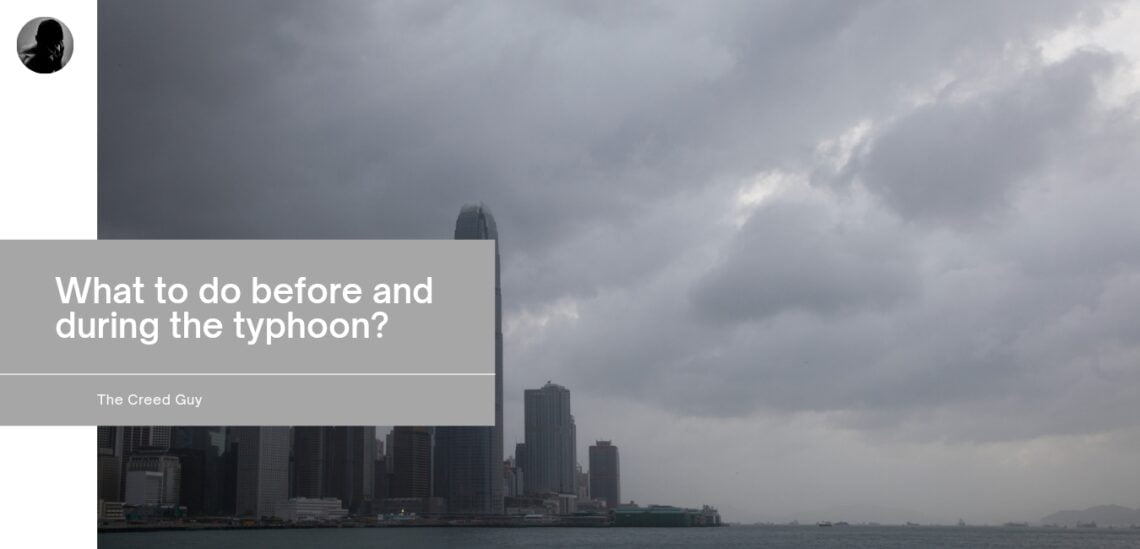 what to do before and during the typhoon