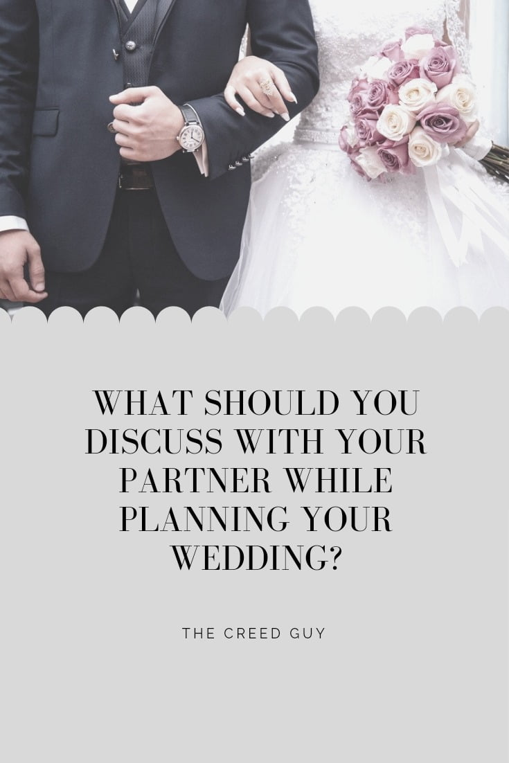 what should you discuss with your partner while planning your wedding